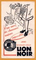 BUVARD Illustré - BLOTTING PAPER - LION NOIR - Vous Aurez Des Chaussures Toujours Impeccables - Cirage Crème - Zapatos