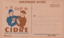 """FRANCE : CORRESPONDANCE MILITAIRE . FP . """" A LA GLOIRE DU CIDRE """" . - Marcophilie (Lettres)"""