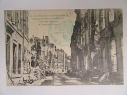 Guerre 14-18 - Bombardement De Verdun - Une Rue Détruite - Tampon Compagnie D'Ouvriers ??? - 16/09/1918 - Guerre 1914-18
