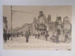Guerre 14-18 - Le Crime De Reims - Rue Du Faubourg Cérès - Maisons Incendiées - Carte Animée, Circulée En 1915 - Guerre 1914-18