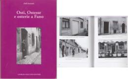 Osti, Ostesse E Osterie A Fano - Bücher, Zeitschriften, Comics