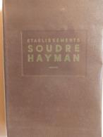 Catalogue 180 P. De Matériel De Plomberie Ets Soudre Hayman à Aubervilliers (93). - Boeken, Tijdschriften, Stripverhalen