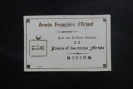 MILITARIA - Carte De Meilleurs Vœux De L 'Armée Française D'Orient En 1918 - L 48099 - Documents