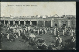 RA99 BENGASI - MERCATO DEI CEREALI ( FUNDUC) - Libyen