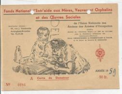 Fonds National D'entraide Aux Mères, Veuves Et Orphelins Et Des œuvres Sociales. Carte De Donateur. - Documents Historiques