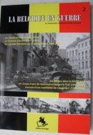 Livre Belgique En Guerre Gendarmerie Rijkswacht Combat EDEMOLEN 1914 Belgian RAF Légion Wallonie XX Kapellen 1944-5 - Boeken, Tijdschriften, Stripverhalen