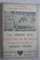 Livre Bataille Des Ardennes Malmedy Trial Baugnez Peiper US ARMY 6 Panzer Armee Luxembourg Battle Of The Bulge - Livres, BD, Revues