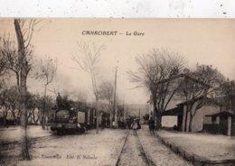 ALGERIE CANROBERT LA GARE - Autres Villes