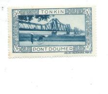 Vignette INDOCHINE Tonkin PONT DOUMER Hélio Vaugirard BIEN 53 X 32  Colonies Françaises  2 Scans - Indochine (1889-1945)
