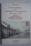 Livre Catalogue Cachets à étoiles 1880 1980 Dépôt Relais Haltes De Facteur Agence Postale Marcophilie Timbre - Cancellations