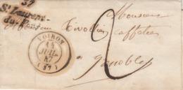 LAC Marque Postale Cursive 37 ST LAURENT DU PONT Cachet VOIRON Isère 14/7/1847 Taxe Manuscrite à Grenoble - Marcophilie (Lettres)