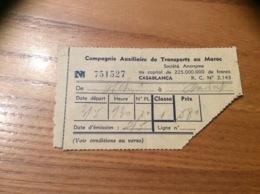 Ancien Ticket De Transport * (car) Compagnie Auxiliaire De Transports Au Maroc - Casablanca 1956 - Monde