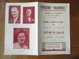 """EXPOSITION """"PRISONNIERS"""" MAISON DU PRISONNIER 31 RUE DU MOLINEL LILLE SEMAINE DU 2 AU 8 OCTOBRE 1943 THEATRE """"COMME AU C - Programs"""