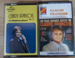 2 Cassettes Audio De Claude François - Audiocassette