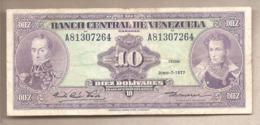 Venezuela - Banconota Circolata Da 10 Bolivares P-51f - 1977 #18 - Venezuela