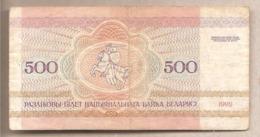 Bielorussia - Banconota Circolata Da 500 Rubli P-10 - 1992 #18 - Bielorussia