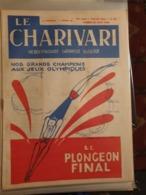 CHARIVARI /NOS GRANDS CHAMPIONS OLYMPIQUES LEON BLUM/DORIOT FRANCE PAYS D ESCLAVES   /RALPH SOUPAULT - Libros, Revistas, Cómics