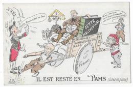 Il Est Resté En.......Pams (lisez En Panne) Dette Parlementaire - Satiriques
