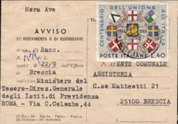 1967- Avviso Di Ricevimento Affrancato L.40 Centenario Dell'unione All'Italia Isolato Cat.Sassone Euro 40 - 6. 1946-.. Repubblica