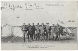 La Guerre Européenne De 1914 Groupe De Soldats Brancardiers De L' Armée Anglaise - Guerre 1914-18