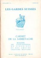 CARNET SABRETACHE N° SPECIAL  LES GARDES SUISSES 1988 - Libri