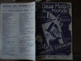 LES DEUX MOITIES DU MONDE MAURICE CHEVALIER PAROLES GEO KOGER MUSIQUE VINCENT SCOTTO - Noten & Partituren