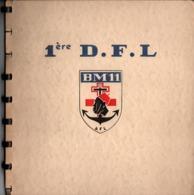 HISTORIQUE BM 11 BATAILLON DE MARCHE  1ere D.F.L. 1941 1945 - 1939-45