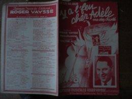 Y A L'FEU CHEZ ADELE  PAROLES DE ROGER VAYSSE & MAGUELONNE MUSIQUE DE VICTOR ALIX - Spartiti