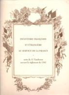 INFANTERIE FRANCAISE ET ETRANGERE SERVICE DE LA FRANCE TAMBOURS REGLEMENT 1767 - French