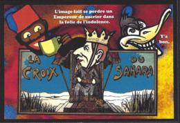 CPM Sucre Satirique Caricature Algérie Jacques LEBAUDY Empereur Du Sahara Sugar Non Circulé Banania - Western Sahara