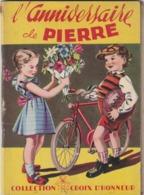 Rare Livre Pour Enfants L'anniversaire De Pierre Collection Croix D'honneur 21 Pages - Autres