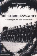 Vlaamse Collaboratie 2de WO Fabriekswacht - 1939-45