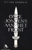 Onze Jongens Aan Het Front Nederlandse Waffen SS Facsimile Herdruk Van De Uitgave In 1942 - 1939-45