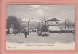 OLD POSTCARD - ITALY - ITALIA -    1900'S - BERGAMO - TRAM - PANORAMA DAL SENTIERONE - Bergamo