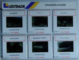 CHAUDE-AIGUES   : 6 DIAPOSITIVES LESTRADE SUR FILM KODAK - Dias