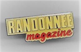 PINS Médias RANDONNEE MAGAZINE /  Signé FORMULA /  33NAT - Medios De Comunicación