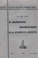 *EL MUNICIPIO MANDATARIO DE SU ASAMBLEA ABIERTA Por FELIPE ALAIZ*HACIA UNA FEDERACION DE AUTONOMIAS IBERICAS - Culture