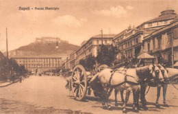 NAPOLI - PIAZZA MUNICIPIO ~ AN OLD POSTCARD #9B02 - Napoli (Naples)