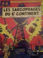 Les Sarcophages Du 6e Continent Tome 1 YVES SENTE ANDRE JUILLARD  éditions Blake Et Mortimer 2003 - Blake Et Mortimer