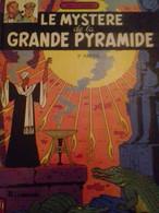 Le Mystère De La Grande Pyramide Tome 2 EDGAR P JACOBS éditions Du Lombard 1982 - Blake Et Mortimer