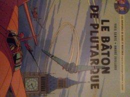 Le Bâton De Plutarque YVES SENTE ANDRE JUILLARD éditions Blake Et Mortimer 2014 - Blake Et Mortimer
