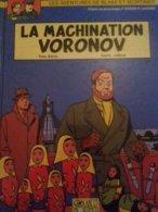 La Machination Voronov YVES SENTE ANDRE JUILLARD éditions Blake Et Mortimer 2000 - Blake Et Mortimer
