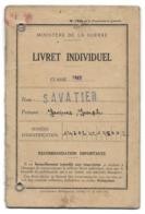 SAVATIER JACQUES JOSEPH CLASSE 1963 SAIL EN COUZAN LIVRET MILITAIRE - Documenti