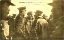 54 LUNEVILLE UN DIRIGEABLE ALLEMAND TYPE ZEPPELIN ATTERIT SUR LE TERRAIN DE MANOEUVRES - Luneville