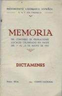 MEMORIA DEL CONGRESO DE FEDERACIONES LOCALES CELEBRADO EN PARIS 1/al/12 MAYO 1945 - DICTAMENES - Culture