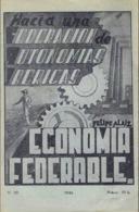 ECONOMIA DEDERALE Por FELIPE ALAIZ - HACIA UNA FEDERACION DE AUTONOMIAS IBERICAS - Culture