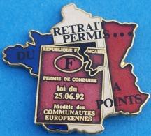MM..145.....CARTE DE FRANCE......RETRAIT PERMIS A POINTS - Pin's