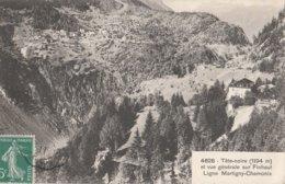 CPA 74   CHAMONIX  M 18 LIGNE MARTIGNY CHAMONIX TETE  NOIR VUE GENERALE SUR FINHAUT 1911 - Chamonix-Mont-Blanc