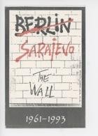 Sarajevo : Berlin-Sarajevo... The Wall 1961-1993 (Le Mur) Trio Darajevo - Bosnie-Herzegovine