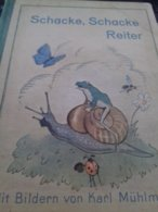 Schacke Schacke Reiter KARL MUHLMEISTER Ferdinand Carl - Livres Pour Enfants